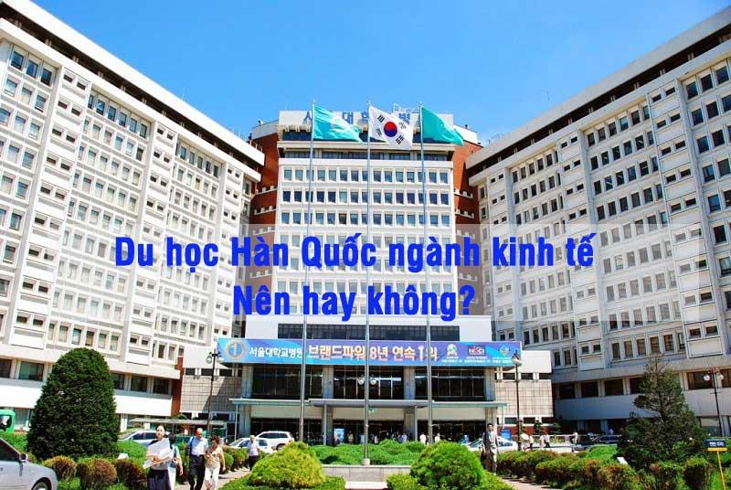 du-hoc-han-nganh-kinh-te